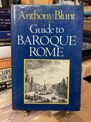 Guide to Baroque Rome. Anthony Blunt
