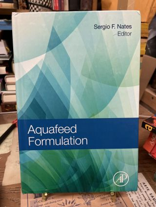 Aquafeed Formulation. Sergio F. Nates