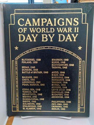 Campaigns of World War II Day by Day. Chris Bishop