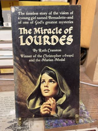 The Miracles of Lourdes. Ruth Cranston