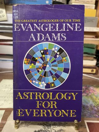 Astrology for Everyone. Evangeline Adams